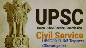 UPSC Civil Services Exam Toppers – Records of 2013 IAS Toppers (Gkduniya.in)