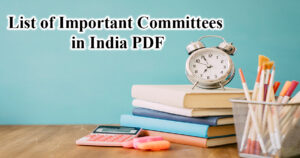 Committes-or-Commissions-in-India-and-their-heads-PDF