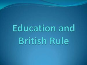 NCERT Notes Education System In India During British Rule, GKDDUNIYA.IN