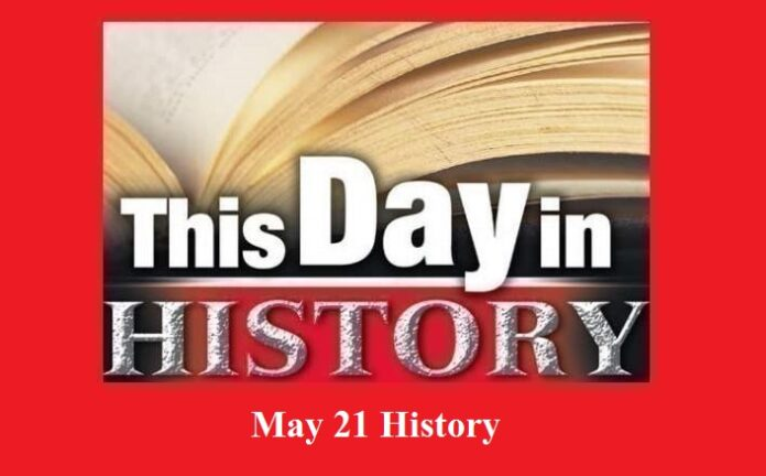 21 May, This Day in History