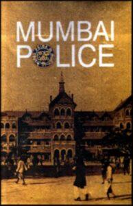 Mumbai Police HISTORY